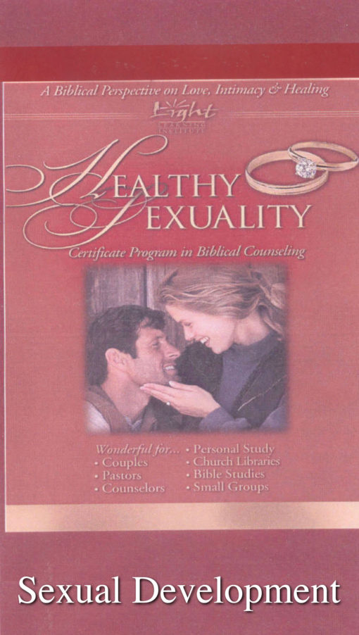 Healthy Sexuality: Sexual Development