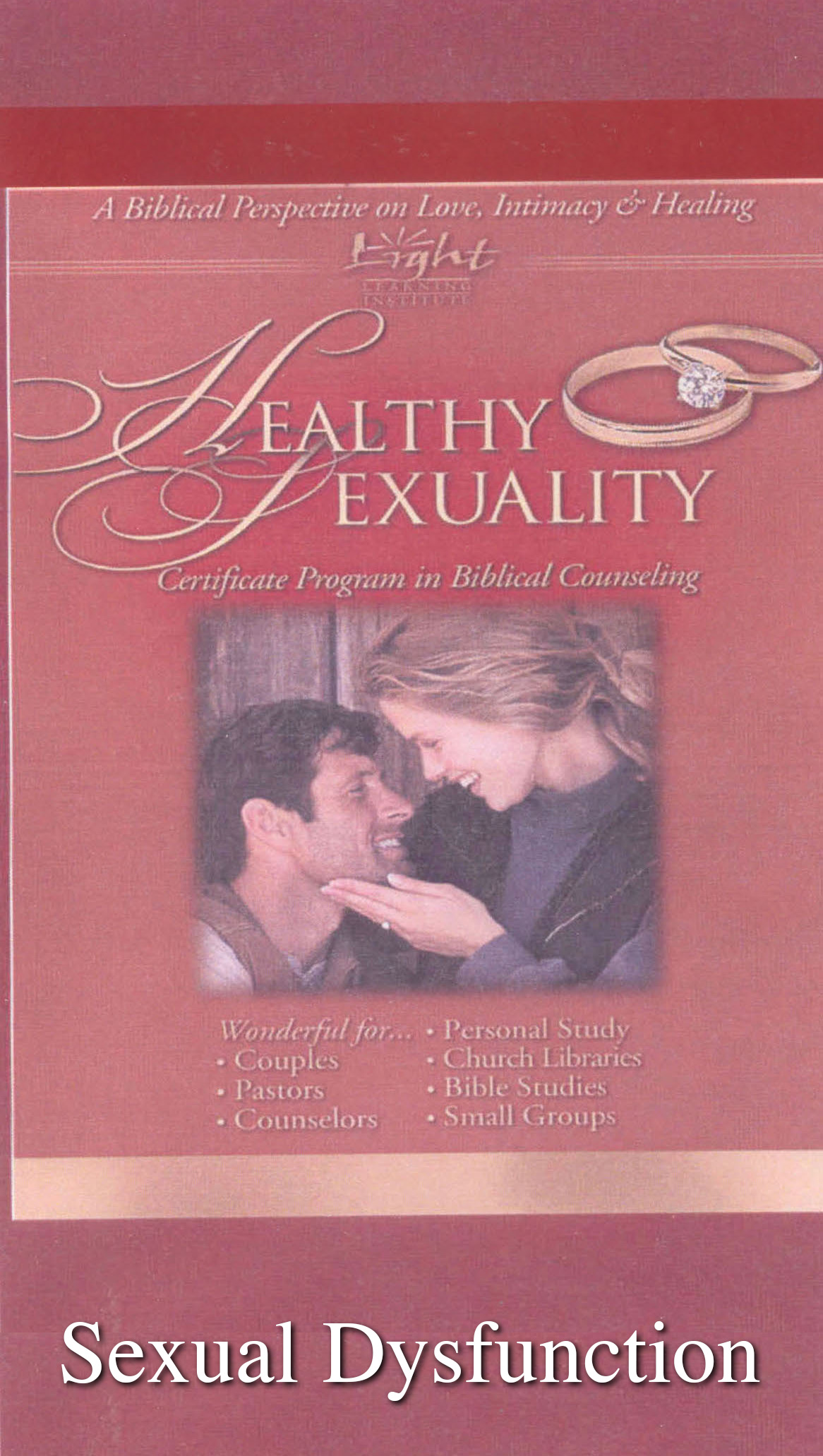Healthy Sexuality: Sexual Dysfunction